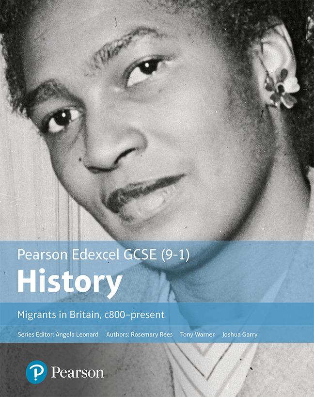 GCSE (9-1) Edexcel History Migrants in Britain c 800-present Student Book